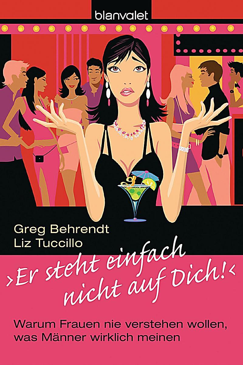 Er steht einfach nicht auf dich! Buch bei Weltbild.ch
