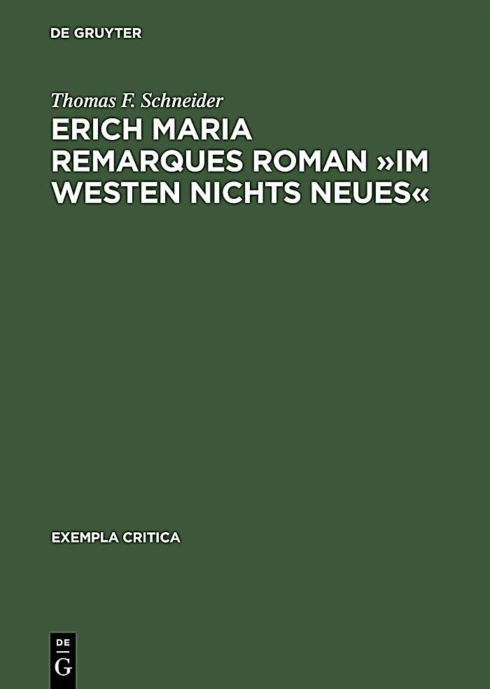 an analysis of erich maria remarques novel all quiet on the western front Erich maria remarque: the last romantic  years erich maria remarque's startlingly realistic and intensely moving anti-war novel all quiet on the western front.