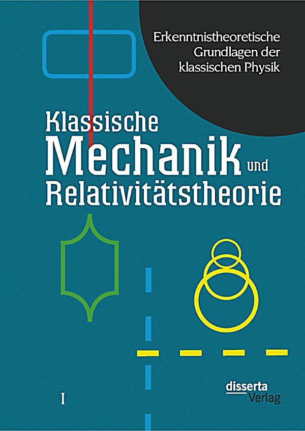 Erkenntnistheoretische grundlagen der klassischen physik for Grundlagen der mechanik