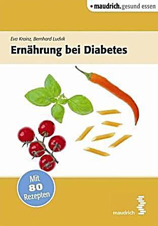 Ernährung bei TypDiabetes portofrei bei büdiabetes.moglebaum.com bestellen