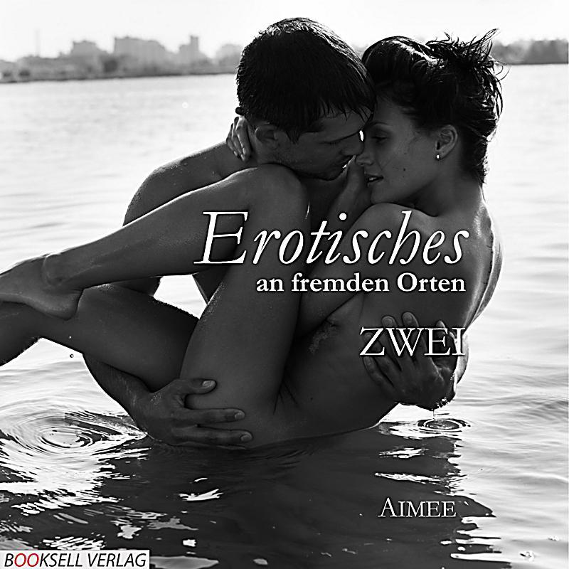 Erotische Geschichten mit Fremden