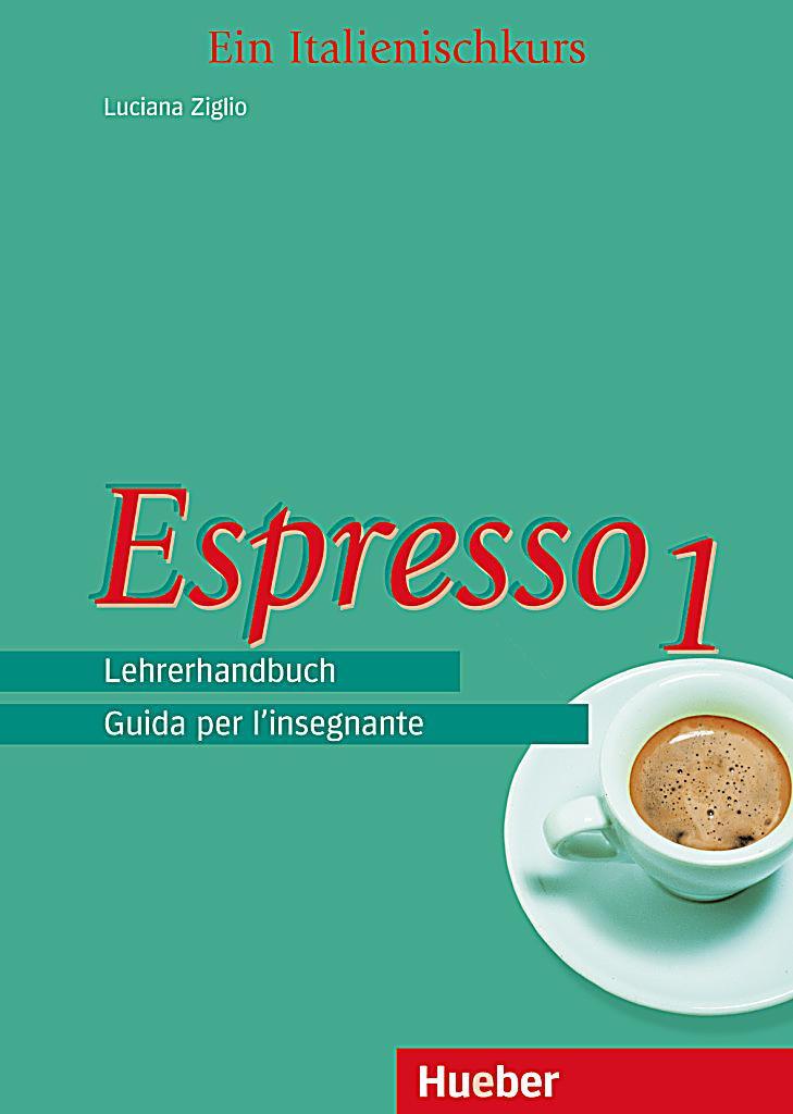 espresso ein italienischkurs bd 1 lehrerhandbuch buch portofrei. Black Bedroom Furniture Sets. Home Design Ideas