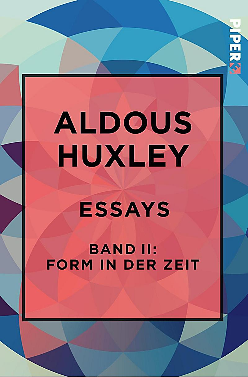 *Collected Essays, by Aldous Huxley