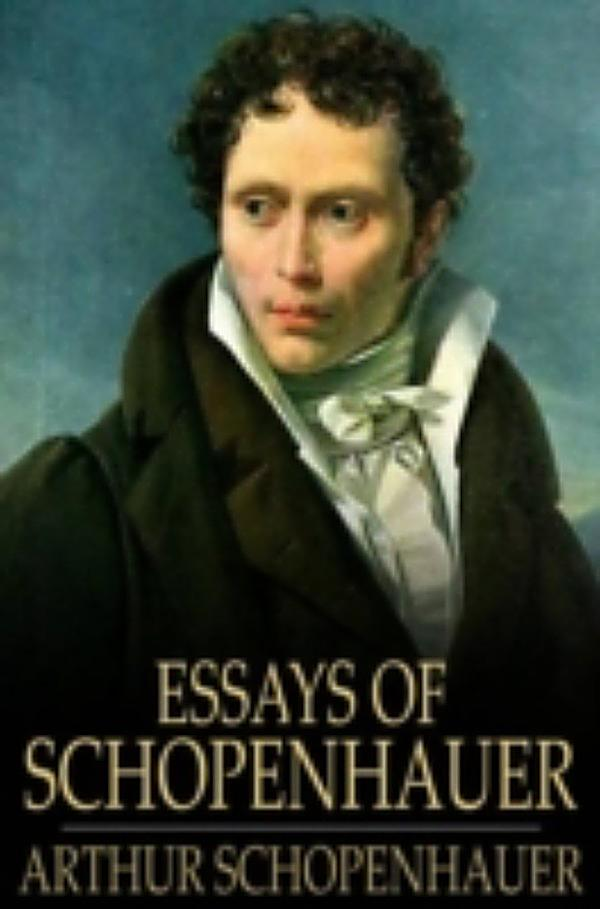essays of schopenhauer Buy the essays of schopenhauer by arthur schopenhauer (paperback) online at lulu visit the lulu marketplace for product details, ratings, and reviews.