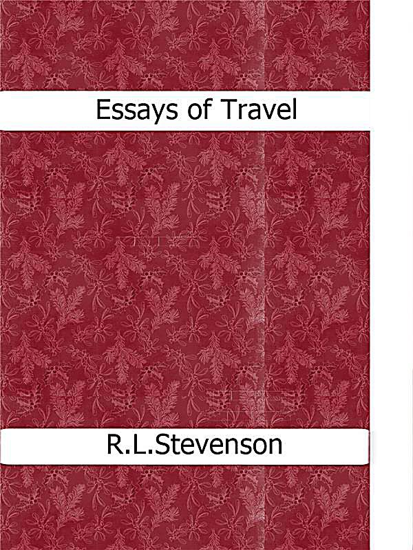 Essays of travel robert louis stevenson