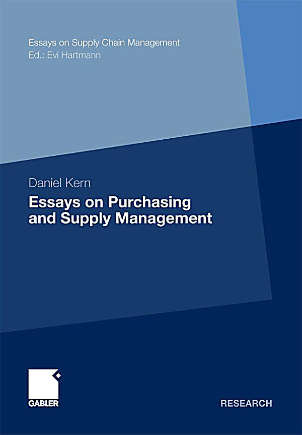 supply chain management in purchasing essay View and download supply chain management essays examples also discover   supply chain management purchasing and supply management view full.