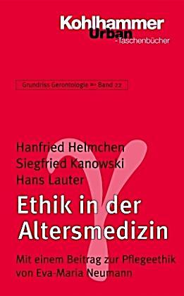 Ethik in der altersmedizin buch portofrei bei for Hanfried helmchen