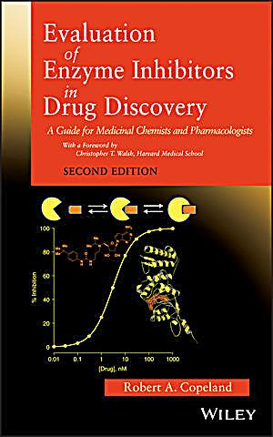 evaluation of enzyme inhibitors in drug discovery buch. Black Bedroom Furniture Sets. Home Design Ideas
