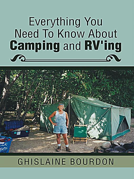 Everything You Need to Know About Camping and RV'ing ebook ...