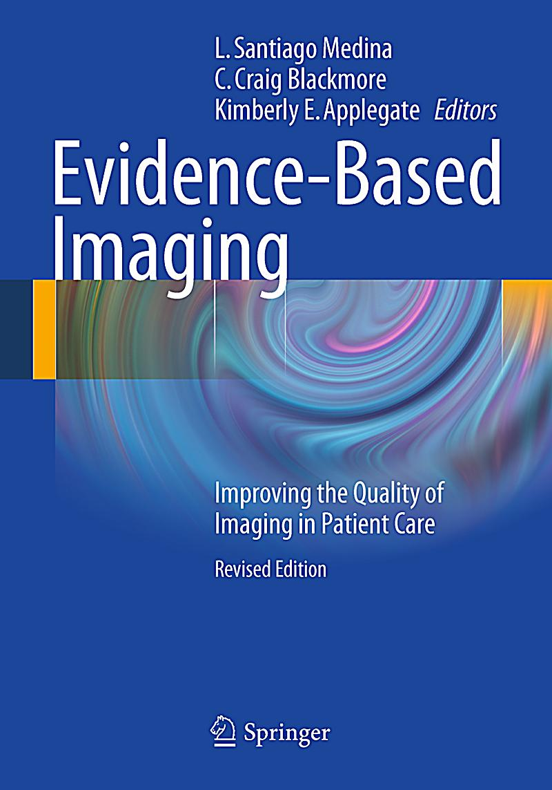 improving evidence based care for patients with More confidence implementing evidence-based care  institution to improve patient outcomes  improving pediatric healthcare quality and patient outcomes with.