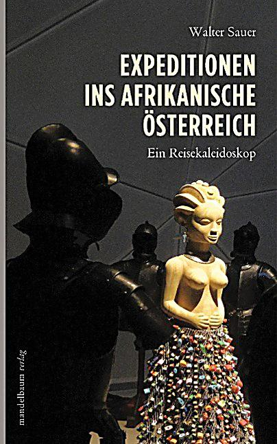 expeditionen ins afrikanische sterreich buch portofrei. Black Bedroom Furniture Sets. Home Design Ideas