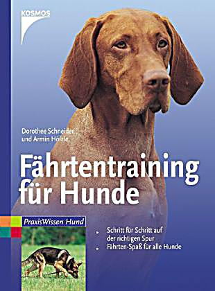 f hrtentraining f r hunde buch bei online bestellen. Black Bedroom Furniture Sets. Home Design Ideas