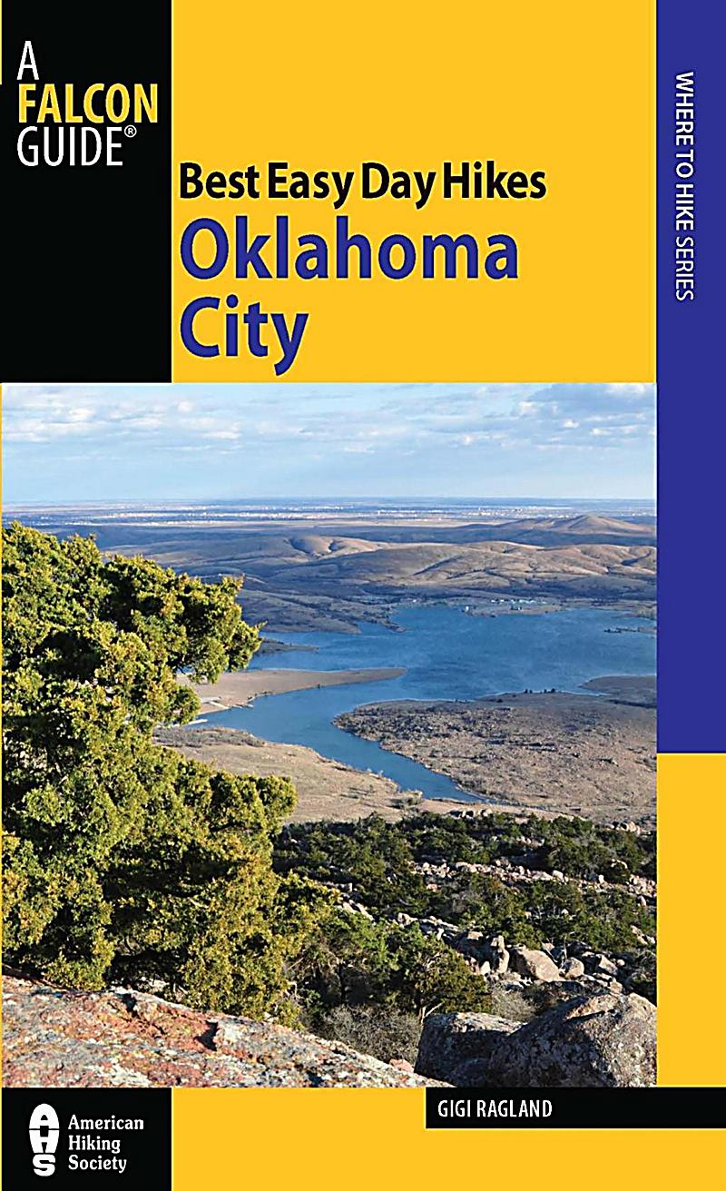 Falcon Guides Best Easy Day Hikes Oklahoma City ebook