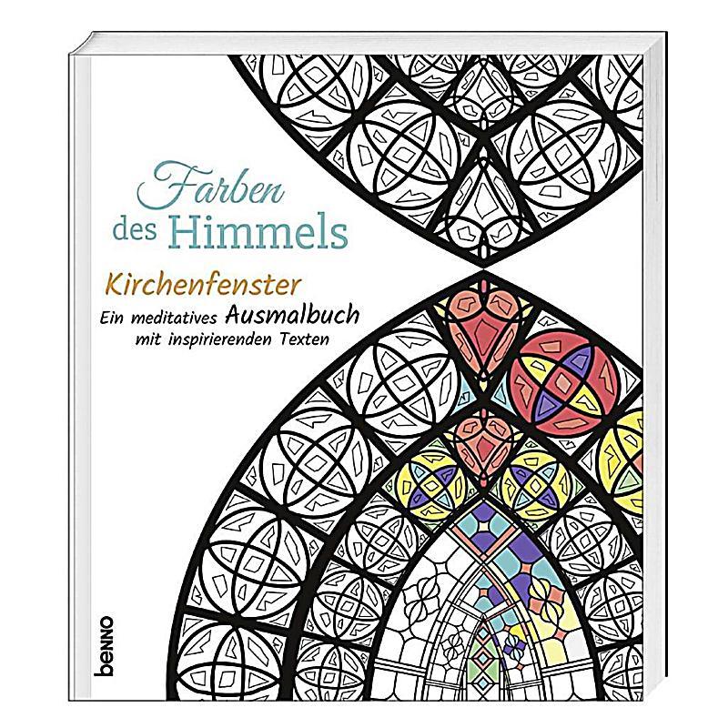 Farben des Himmels - Kirchenfenster Buch bestellen - Weltbild.de