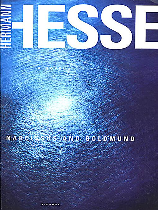 a review of the story of narcissus and goldmund Complete summary of hermann hesse's narcissus and goldmund  narcissus  and goldmund is a tale about the vagrant and erotic adventures of goldmund.