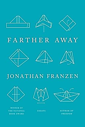jonathan franzen farther away pdf