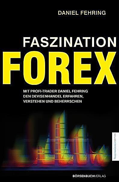 Daniel fehring faszination forex