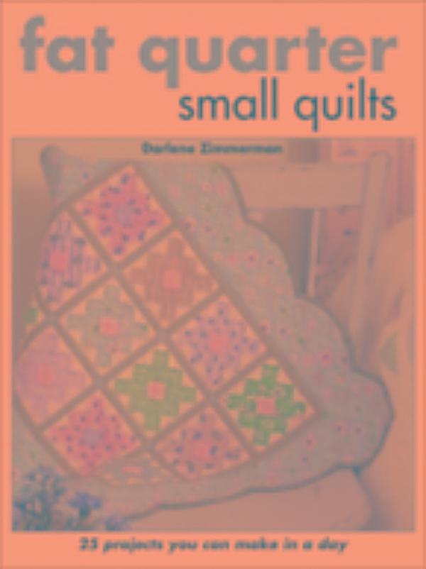 Fat Quarter Small Quilts 70