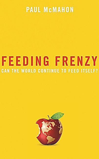 Feeding Frenzy The New Politics Of Food