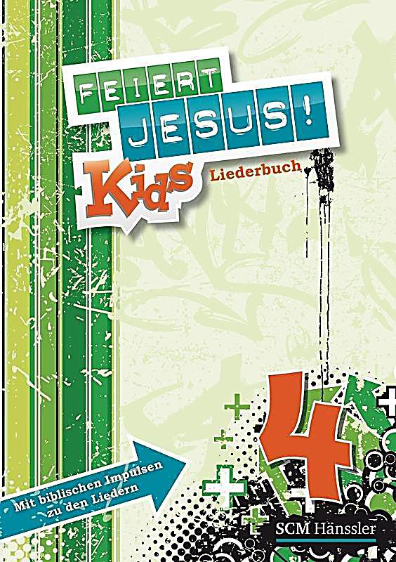 feiert jesus kids liederbuch buch bei bestellen. Black Bedroom Furniture Sets. Home Design Ideas