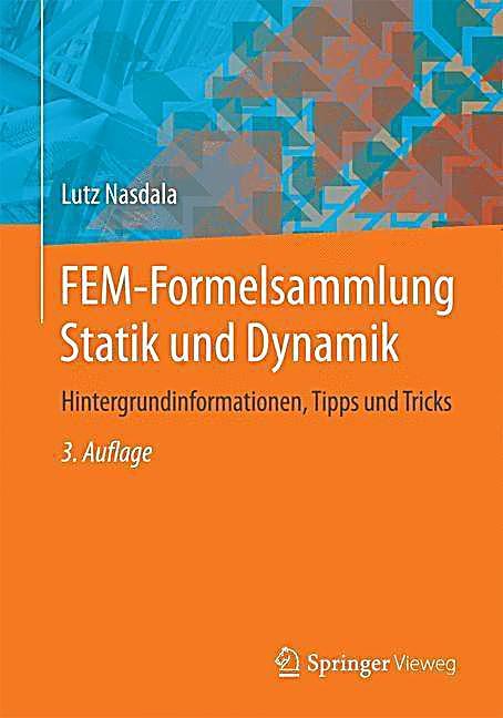Fem formelsammlung statik und dynamik buch portofrei for Statik formelsammlung