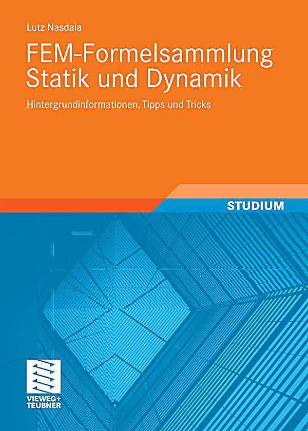 Fem formelsammlung statik und dynamik ebook for Statik formelsammlung