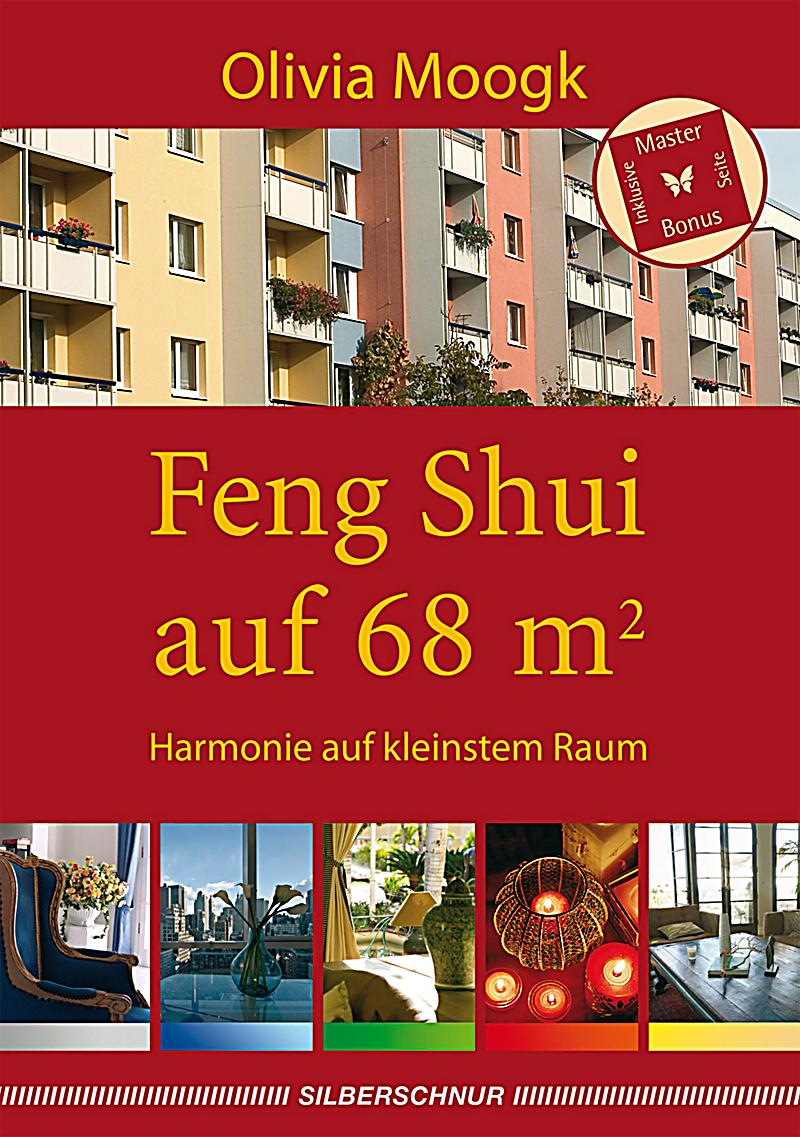 feng shui auf 68 qm ebook jetzt bei als download. Black Bedroom Furniture Sets. Home Design Ideas