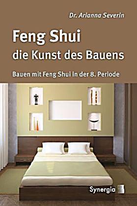 feng shui die kunst des bauens buch portofrei bei. Black Bedroom Furniture Sets. Home Design Ideas