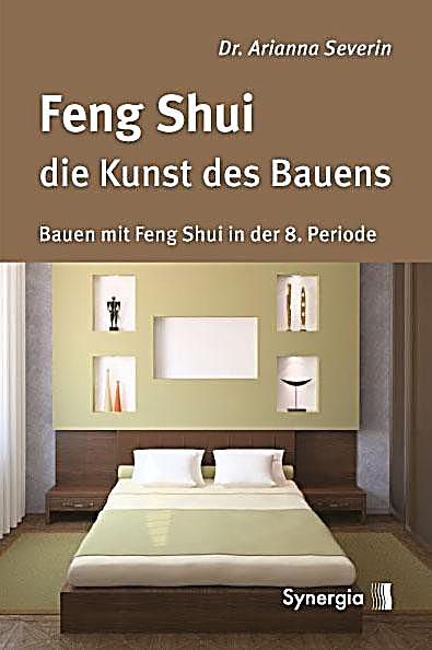feng shui die kunst des bauens buch portofrei bei. Black Bedroom Furniture Sets. Home Design Ideas