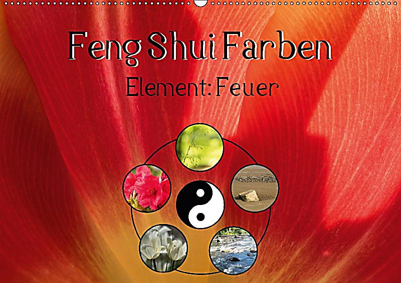 feng shui farben element feuer wandkalender 2018 din a2. Black Bedroom Furniture Sets. Home Design Ideas