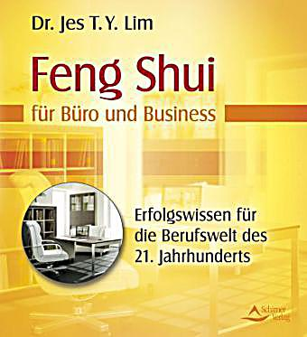 feng shui f r b ro und business buch portofrei bei. Black Bedroom Furniture Sets. Home Design Ideas