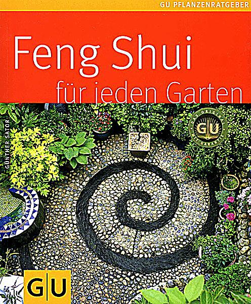 feng shui f r jeden garten buch bei online. Black Bedroom Furniture Sets. Home Design Ideas