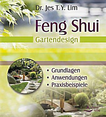 feng shui gartendesign buch von jes t y lim portofrei bestellen. Black Bedroom Furniture Sets. Home Design Ideas