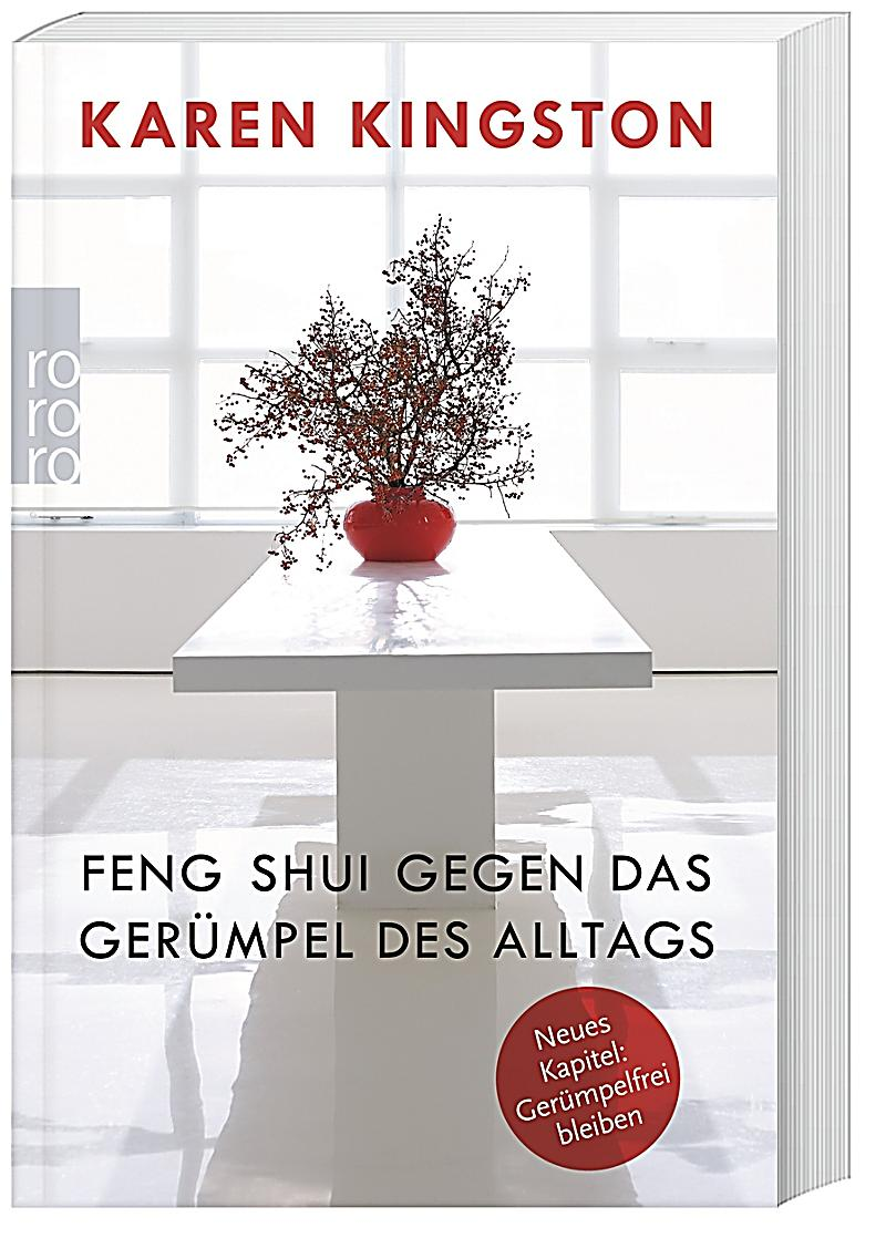 feng shui gegen das ger mpel des alltags buch portofrei kaufen. Black Bedroom Furniture Sets. Home Design Ideas