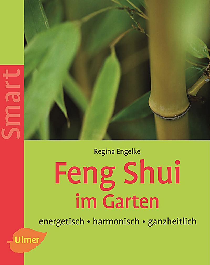 Feng Shui im Garten Buch portofrei bei Weltbild.de bestellen