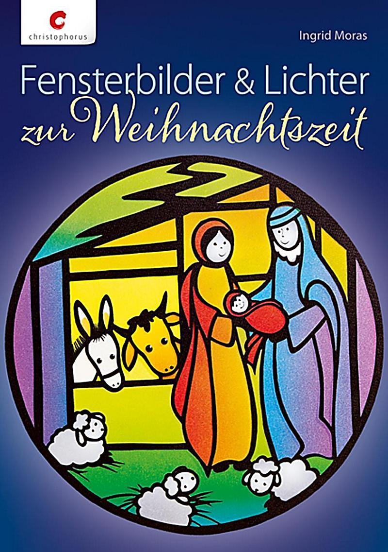 Fensterbilder lichter zur weihnachtszeit buch - Fensterbilder weihnachten ...