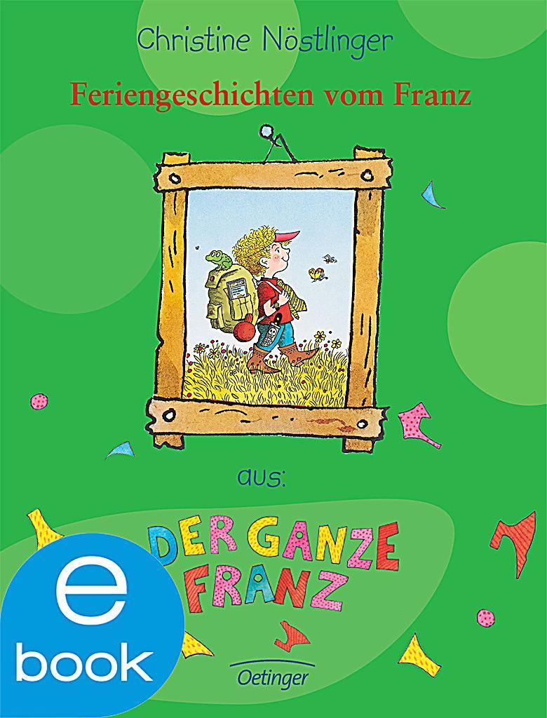 Feriengeschichten Vom Franz Ebook Jetzt Bei Weltbild At