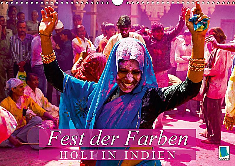 fest der farben holi in indien wandkalender 2018 din a3 quer kalender bestellen. Black Bedroom Furniture Sets. Home Design Ideas