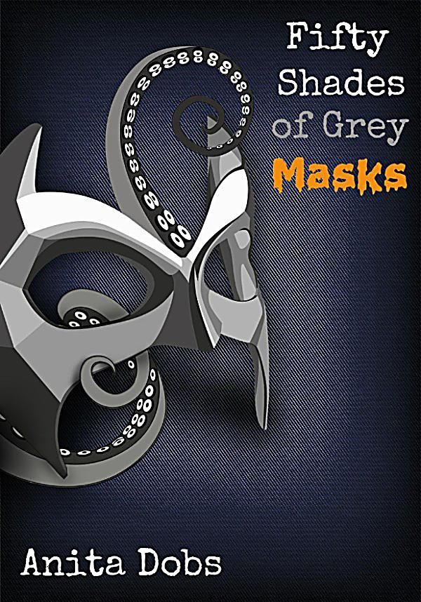 Fifty shades of grey masks 2 fifty shades of grey for Fifty shades of grey part two