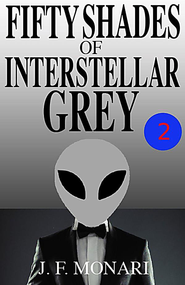 Fifty shades of interstellar grey fifty shades of for Fifty shades of grey part two
