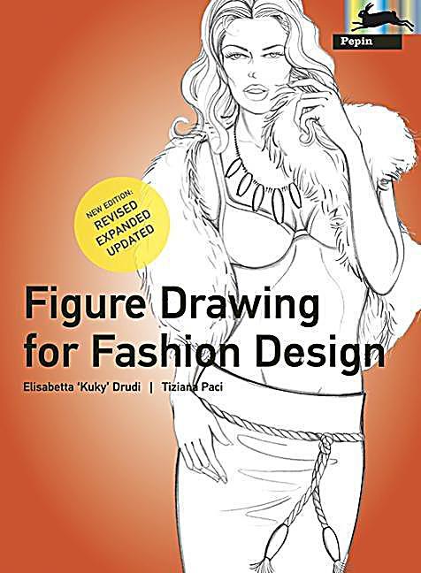 Figure Drawing For Fashion Design Elisabetta Drudi