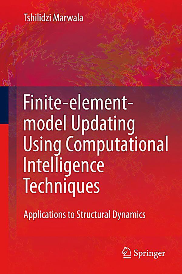 Finite element model updating using computational for Finite elemente modell