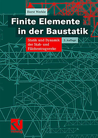 Finite elemente in der baustatik buch portofrei bei for Finite elemente in der baustatik