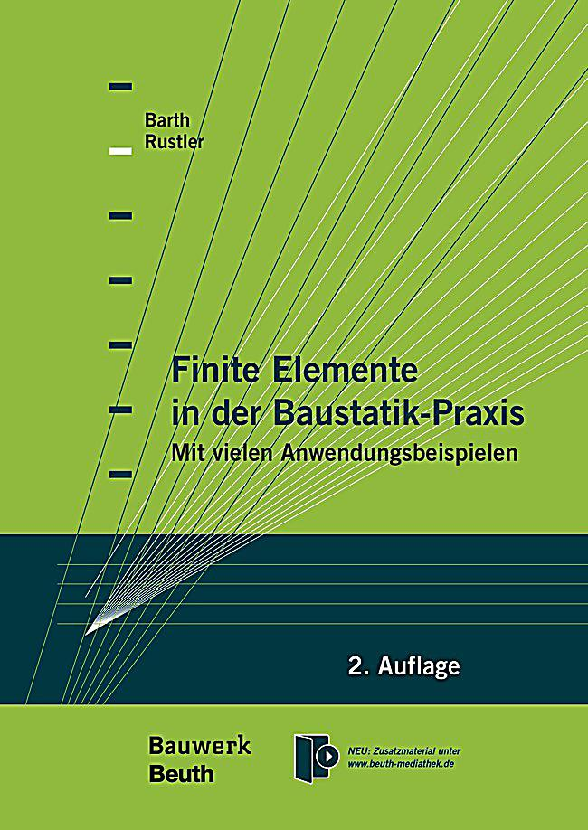 Finite elemente in der baustatik praxis buch portofrei for Finite elemente in der baustatik