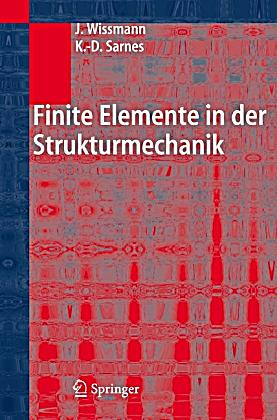 Finite elemente in der strukturmechanik buch portofrei for Finite elemente in der baustatik