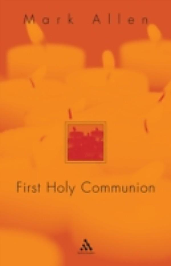 the importance of the celebration of the first holy communion in the roman catholic religion Roman catholic church of st anselm southall parish, london, uk homepage about the parish you are the first and most important teachers of your children to help us celebrate the.