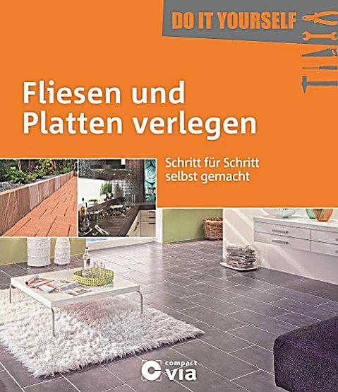 fliesen und platten verlegen buch bei bestellen. Black Bedroom Furniture Sets. Home Design Ideas