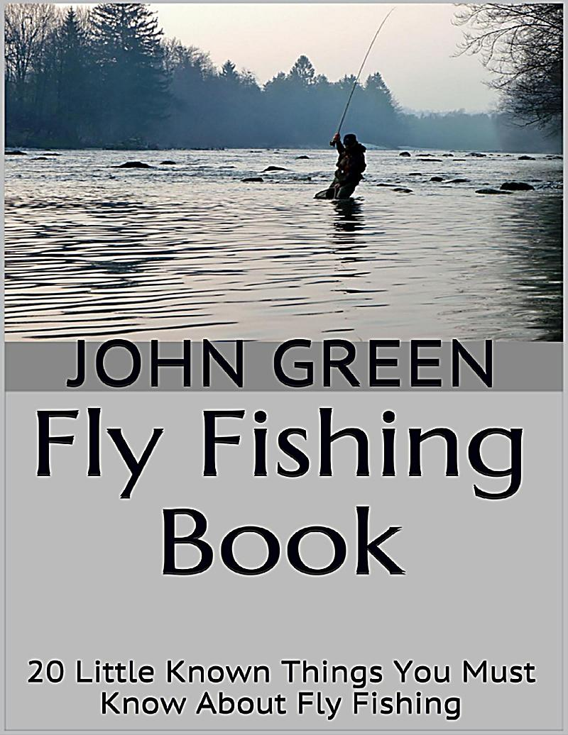 Fly fishing book 20 little known things you must know for Fly fishing book