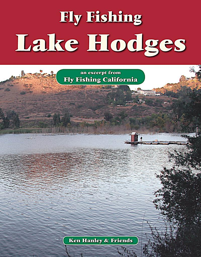 Fly fishing lake hodges ebook jetzt bei als for Lake hodges fishing