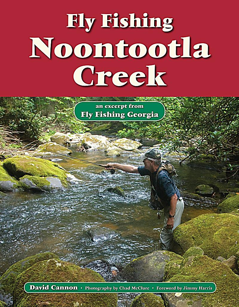 Fly fishing noontootla creek ebook jetzt bei for Georgia trout fishing map